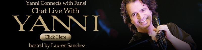 Yanni Live Chat
